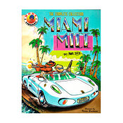 Miami Mice - The Complete Collection by Mark Bode