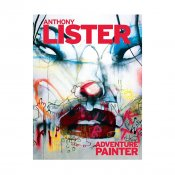 Anthony Lister Adventure Painter