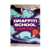 Graffiti School: A Student Guide