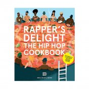 Rappers Delight: Hip Hop Cookbook