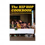 The Hip Hop Cook Book
