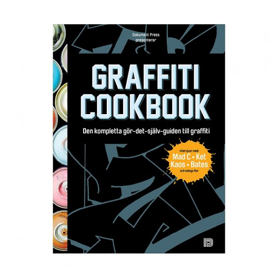 Graffiti Cookbook, swedish
